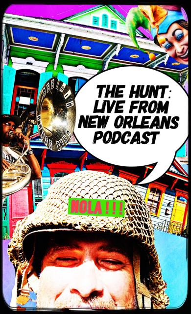 The Hunt: Live From New Orleans