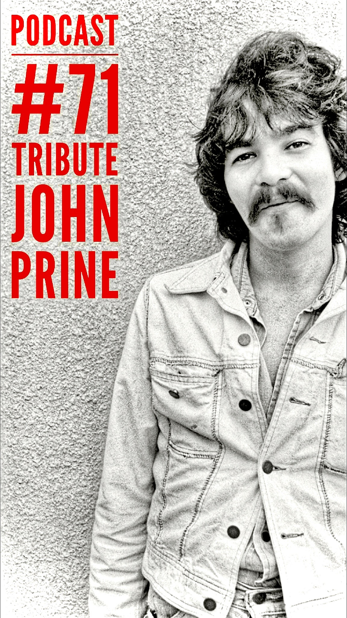 71 Tribute to John Prine